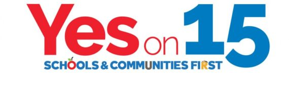 Vote YES on 15 – Put Schools & Communities First